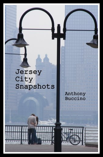 Jersey City Snapshots By Anthony Buccino