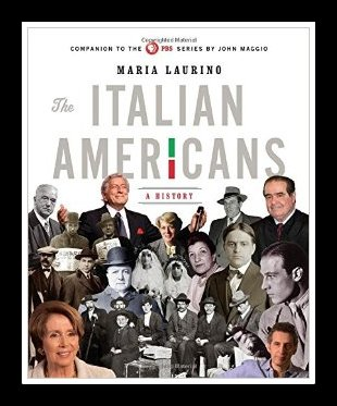 The Italian Americans: A History by Maria Laurino
