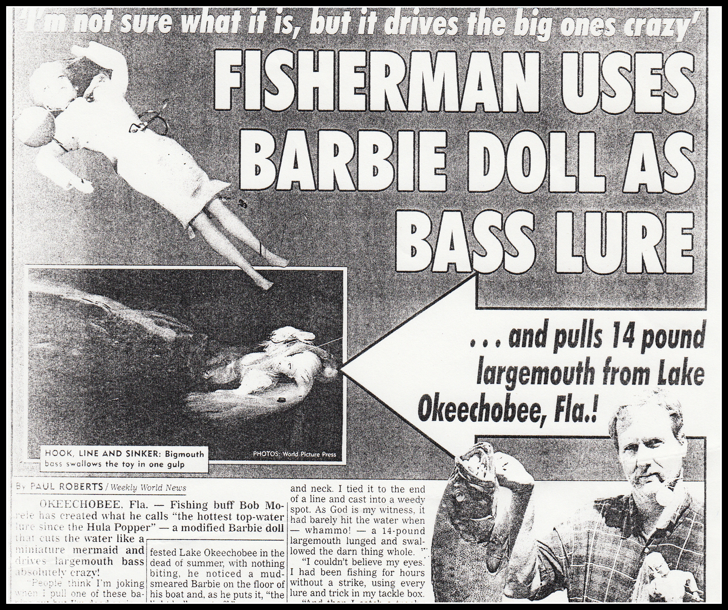 Weekly World News says Barbie used to catch fish!
